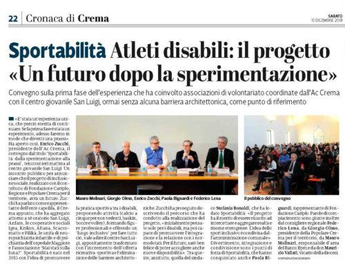 Sportabilità. Atleti disabili: il progetto «Un futuro dopo la sperimentazione»